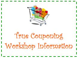 FREE Coupon Classes: True Couponing Workshops June 2013
