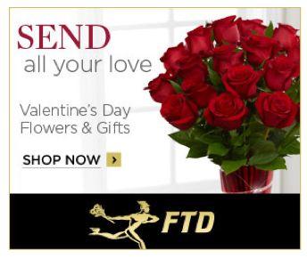 FTD.com ~ Valentine's Day Flowers!