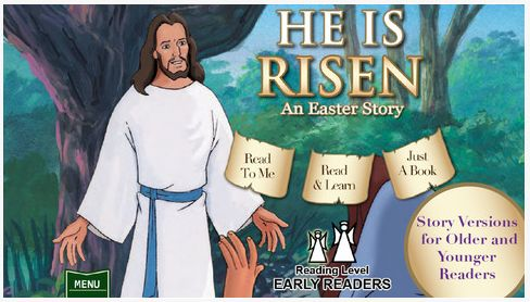 Easter App ~ He is Risen: An Easter Story!