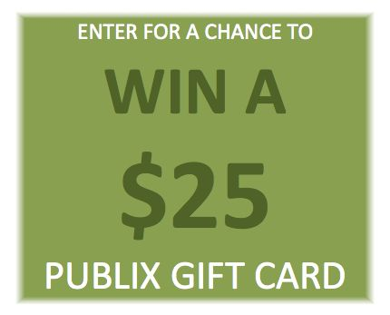 Announcing 2 Giveaway WINNERS for a $25 Publix Gift Card!
