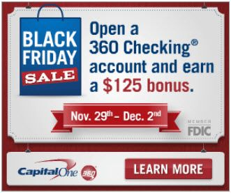 Open a Checking Account with Capital One 360; Get $125 Sign Up Bonus! (Ends Monday 12/2)
