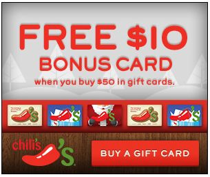 Chili's Gift Card Offer ~ FREE $10 Bonus Card wyb $50 in Gift Cards!