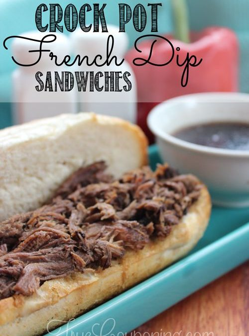 EASY Way to Feed a Crowd –  Crock Pot French Dip Sandwiches Recipe