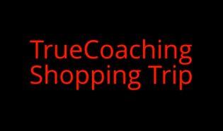 Video: True Coaching Shopping Results