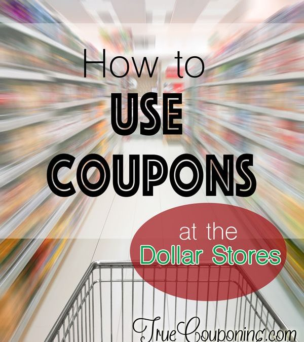 Confused About How to Use Coupons at the Dollar Stores? We Can Help!
