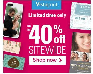 Vistaprint Sale ~ Save Up to 40% Sitewide!