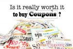 FOUR Reasons Why It's REALLY Worth It To Buy Coupons