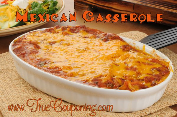 Simple and Delicious Mexican Casserole