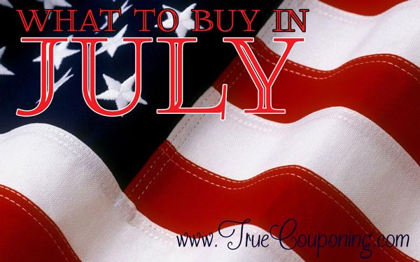 What to Buy in July {and What NOT to Buy}