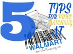 5 Tips for Price Matching at Walmart