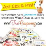 Pre-Clipped Winn Dixie Printable Coupons (for the Weekly Ad Starting Wednesday)
