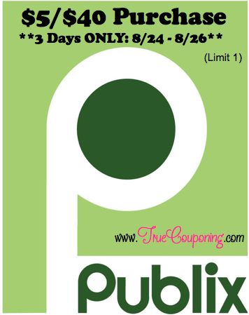 Special Coupons in 8/24 Sunday Newspaper: Publix $5/$40 SQ – 3 Days Only (Select FL Counties)!