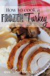 cook a frozen turkey
