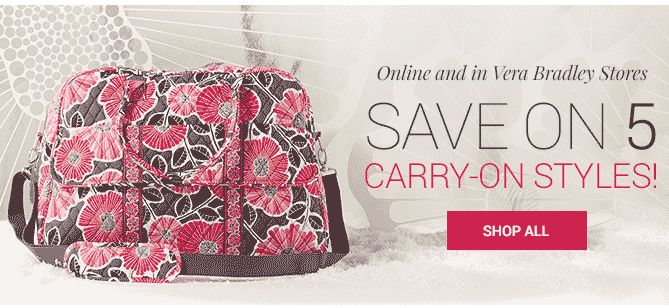 Vera Bradley Sale ~ Save on Five Carry On Styles!  Ends 11/23