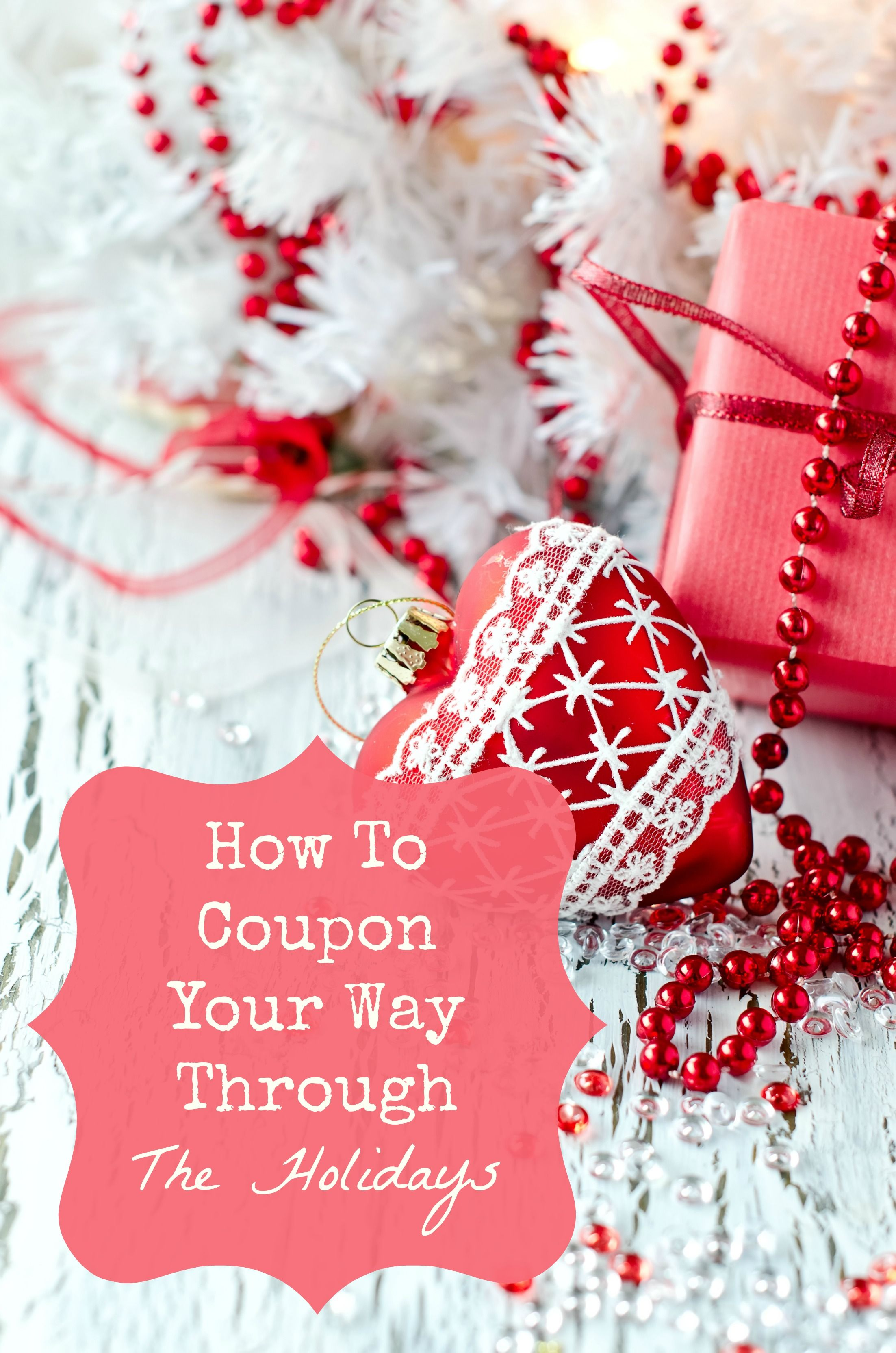 How To Coupon Your Way Through The Holidays
