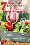 7 Easy Ways To Keep Your New Years Health Resolutions