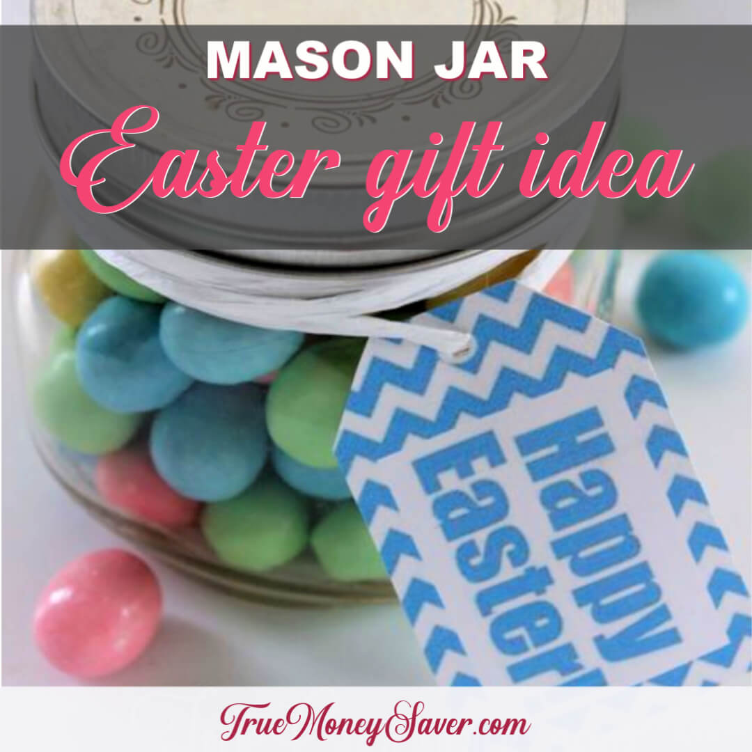 The Best Mason Jar Easter Gift Idea (With Free Printable)
