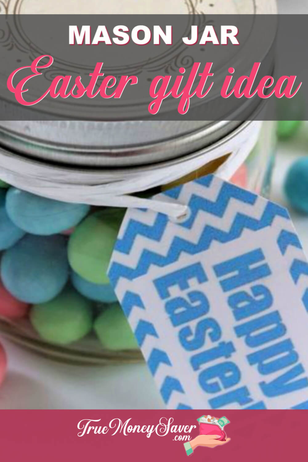 This DIY Easter Mason Jar Gift Idea is the easiest gift you\'ll give this year! Plus, this cheap Easter gift is customizable! You can add any homemade Easter treat you want to inside! Grab this FREE printable tag today!