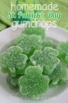 Make Your Own Shamrock Gumdrops for St. Patrick's Day!