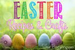 Easter-Recipes-and-Crafts