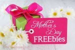 Celebrate Mom with These Mother's Day FREEbies and Restaurant Deals!