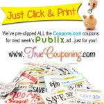 PRINT NOW ~ One-Click Printable Coupons for the PUBLIX SNEAK PEEK Posting SOON!