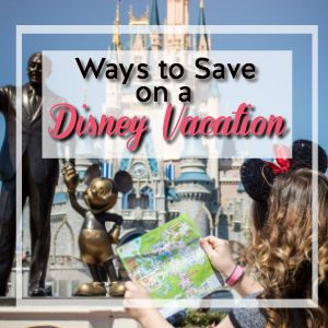 """Summer Disney Plans? Here's 20 Ways to """"Do Disney"""" Without Spending a Fortune!"""