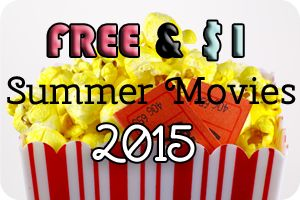 FREE Summer Movies {or as low as $1} for 2015!