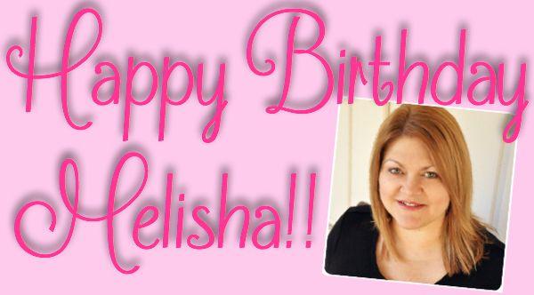 Happy Birthday Melisha