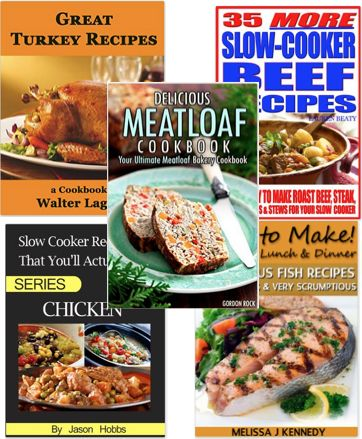 5 FREE eBooks:  Fish, Chicken, Turkey and Beef Recipes