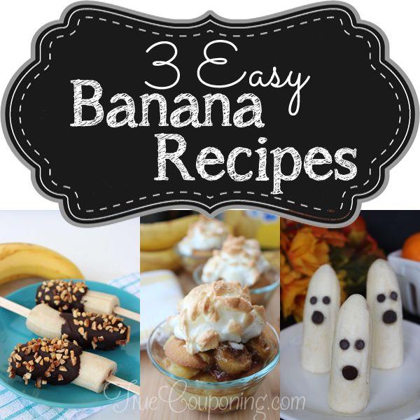 3 Easy Banana Recipes