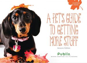 "Publix Coupon Booklet & Printables: ""A Pet's Guide to Getting More Stuff"" (8/19 – 9/16)"