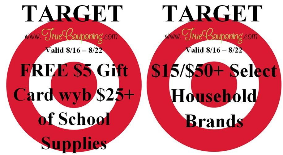 {REMINDER} Saturday is the Last Day to use the Target $15/$50+ Household Brands or FREE $5 Gift Card wyb $25+ School Supplies!