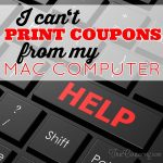5 Helpful Tips When You Can't Print Coupons from Your Mac!