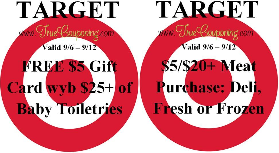 Special Coupons in 9/6 Sunday Newspaper: Target $5/$20+ Meat Purchase & FREE $5 Gift Card wyb $25+ Baby Toiletries!