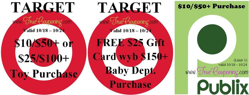 Sunday is the Last Day to use the Target $10 or $25 Off Toy Purchase, FREE $25 GC wyb $150+ Baby Purchase & Publix $10/$50+!