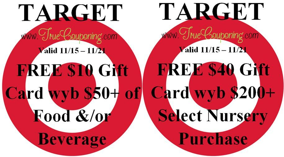Special Coupons in 11/15 Sunday Newspaper: Target FREE $10 GC wyb $50+ of Food/Beverage & FREE $40 GC wyb $200+ Select Nursery Purchase!