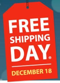 FREE SHIPPING DAY is TOMORROW DECEMBER 18th!