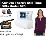 There's Still Time to Shop at Kohl's! Gift's Under $25 ~Ends Today, 12/24