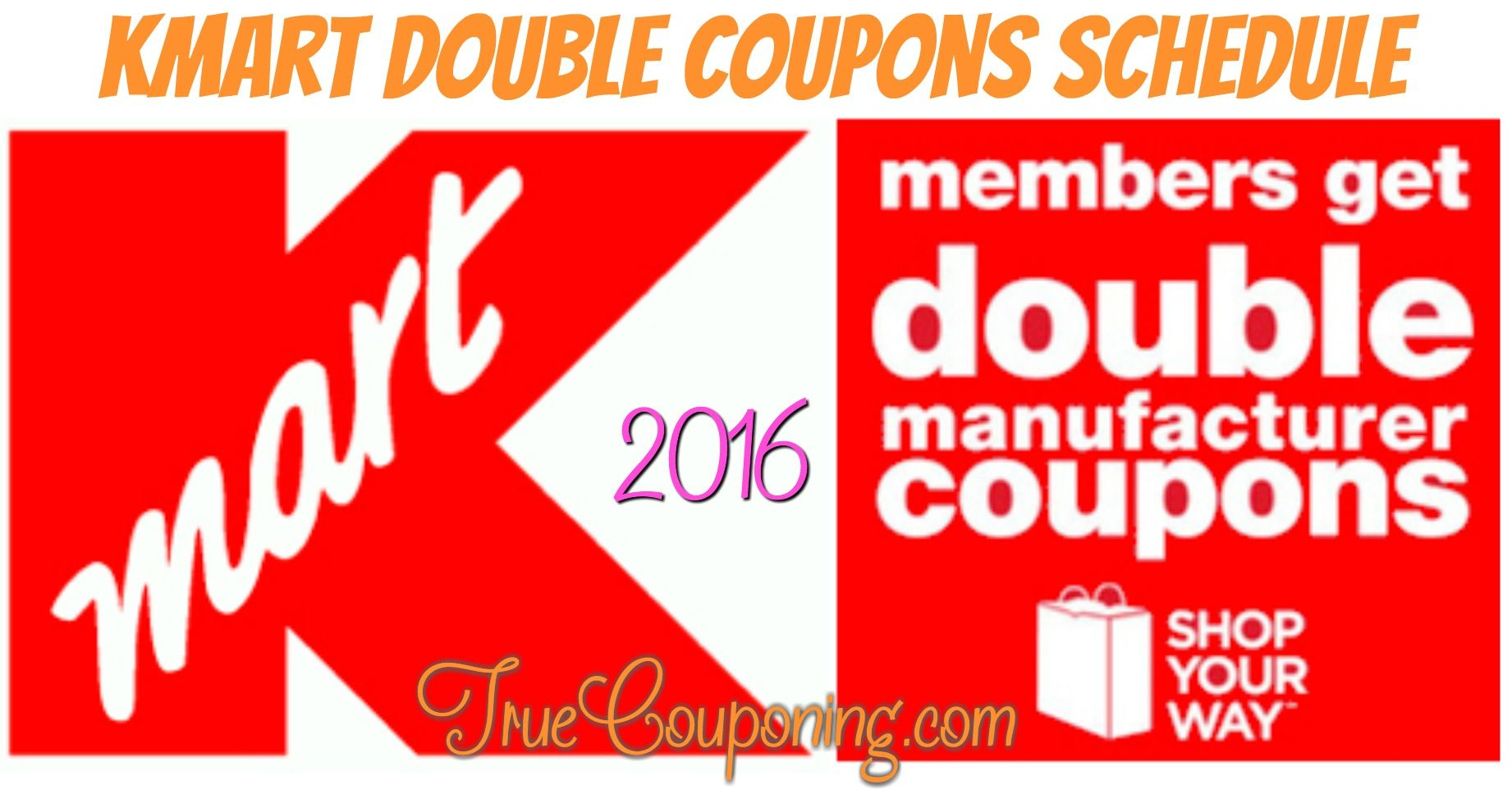 2016 kmart double coupon schedule