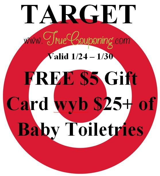 Special Coupon in 1/24 Sunday Newspaper: Target FREE $5 Gift Card wyb $20+ Baby Toiletries!