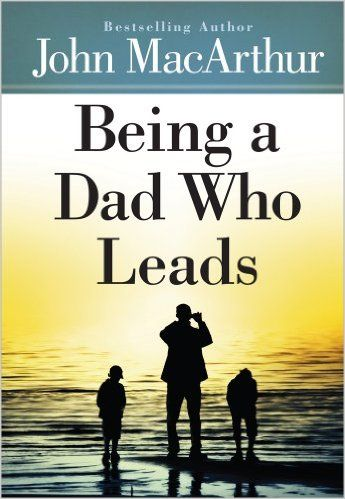 """(**Update: NLA) FATHER'S DAY FREEBIE! """"Being a Dad Who Leads"""" Book {NOT an eBook}!"""