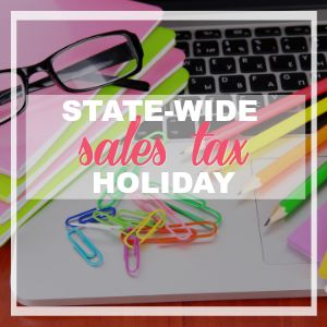 State-Wide Sales Tax Holiday Starts Tomorrow! {Use My FREE Cheat Sheet Download To Navigate!}