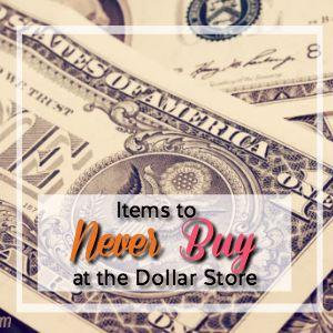 "Definite Dollar Store ""Don'ts"""