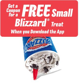 FREE Dairy Queen Blizzard!