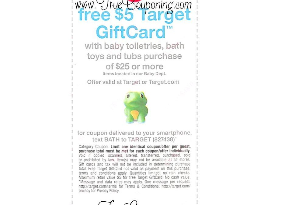 Special Coupon in 9/4/16 Sunday Newspaper: Target (3) Baby Coupons Including a FREE $5 GC wyb $25+ of Baby Bath Supplies!