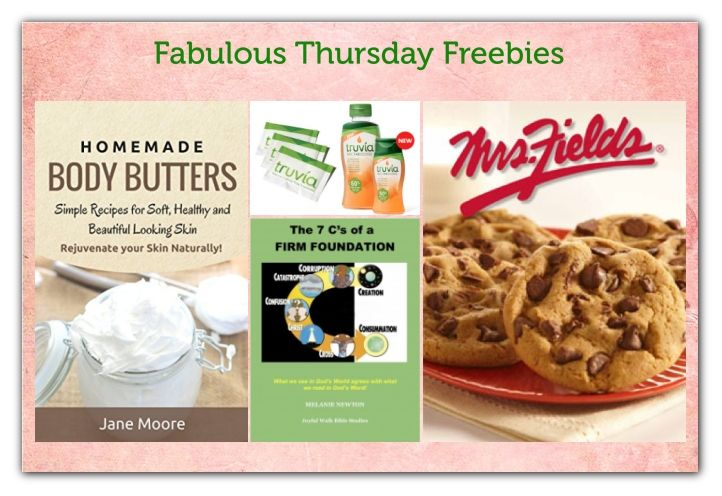 FOUR FREEbies:  Mrs. Fields Cookie & Coupon, 52 Homemade Body Butters eBook, Truvia & Truvia Nectar and Bible Study for Women!