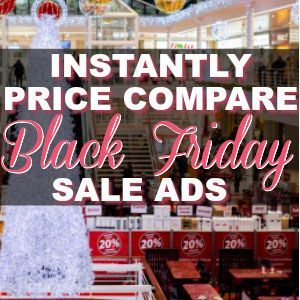Instantly Price Compare Black Friday Ads With This Search Feature!