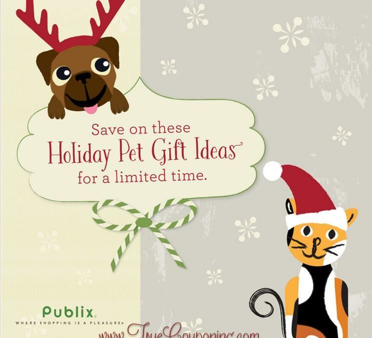 """Did You Get Your Publix """"Holiday Pet Gift Ideas"""" Coupon Booklet & Printables?"""