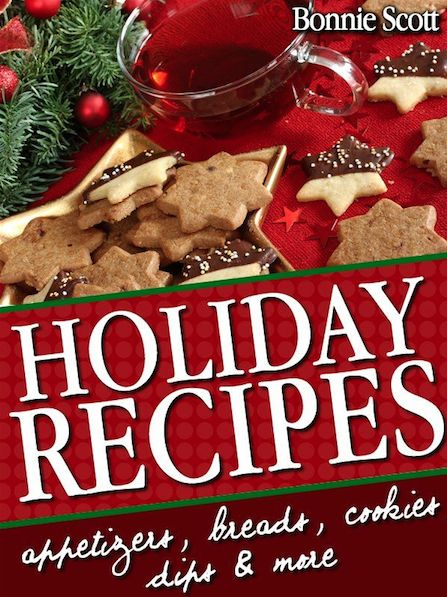 FREE Holiday Recipes eCookbook: 150 Easy Recipes & Gifts from Your Kitchen!